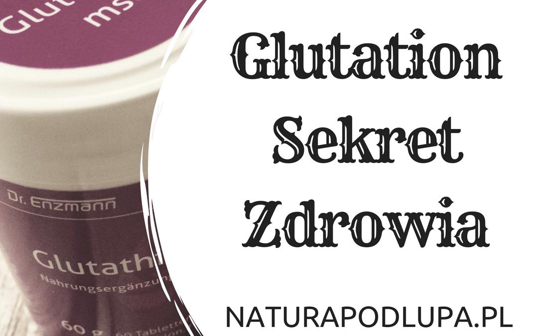 Glutation: zbawienny w eliminacji oznak starzenia się skóry i nie tylko…